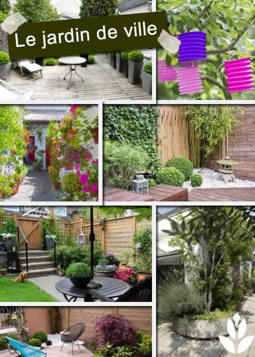 Comment créer un jardin de ville ? - Les conseils pour votre jardin ...