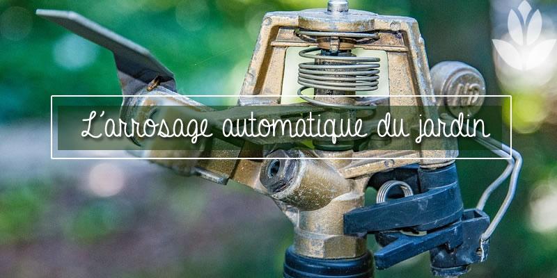 arrosage automatique du jardin